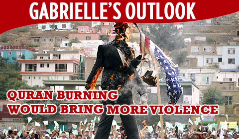 Gabrielle&#8217;s Outlook: Quran Burning