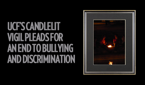 UCF's Candlelit Vigil Pleads for an End to Bullying and Discrimination