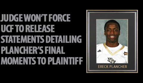 Judge Allows UCF to Withhold Witness Statements from Plancher Family's Lawyers