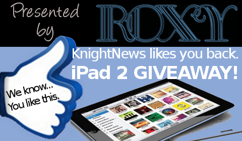 Win a Free iPad 2 from Roxy & KnightNews.com – Sign Up Here