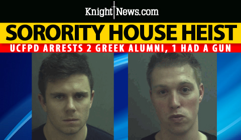 2 UCF Alumni Arrested in Sorority House Heist; 1 Had Gun, Cops Say