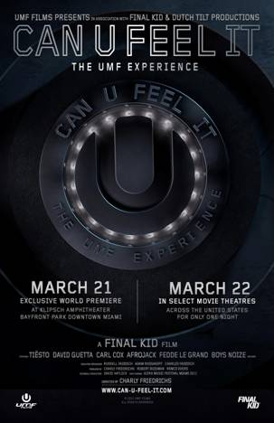 """CAN U FEEL IT – The UMF Experience"" Will Premiere For One Night Only This Thursday"