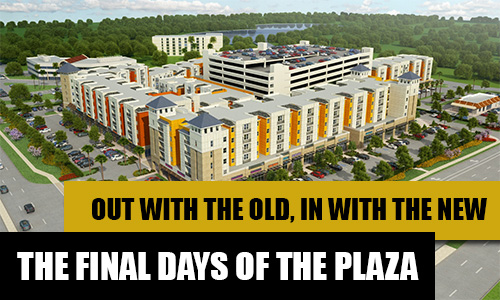 Final Days of the Plaza Draw Near; Relocation Information