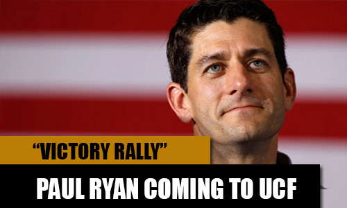 "Paul Ryan Coming to UCF for ""Victory Rally"""